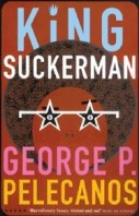 George Pelecanos - King Suckerman book cover