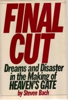 Steven Bach - Final Cut - dreams and disaster in the making of heaven's gate - book cover