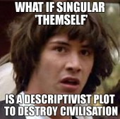 stan carey conspiracy keanu reeves meme - singular themself as a descriptivist plot