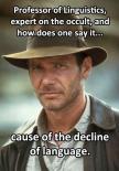 stan carey - Indo-European Jones meme - cause of the decline of language - chad nilep