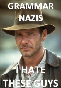 stan carey - Indo-European Jones meme - grammar nazis - i hate these guys