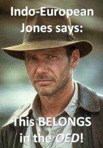 stan carey - Indo-European Jones meme - this belongs in the OED - James Callan