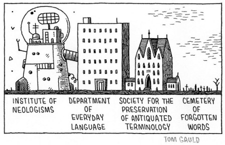 Tom Gauld - cartoon for the Guardian on neologisms and forgotten words