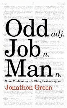 jonathon green - odd job man - some confessions of a slang lexicographer - book cover