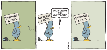 what the duck - everyone's a critic - apostrophe punctuation cartoon