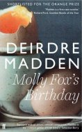 deirdre madden - molly fox's birthday - faber & faber book cover