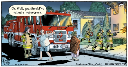 Bizarro Comics by Dan Piraro - water truck fire truck