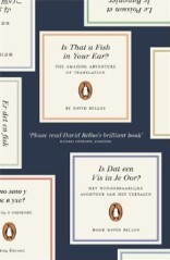 david bellos - is that a fish in your ear - the amazing adventure of translation - Penguin UK book cover