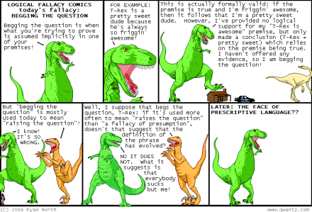 dinosaur comics - logical fallacy begging the question