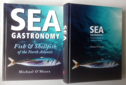 Sea Gastronomy by Michael O'Meara, Artisan House - two editions
