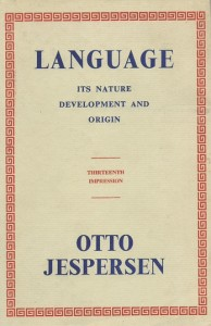 otto jespersen - language - its nature, development and origin