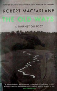 robert macfarlane the old ways a journey on foot - book cover