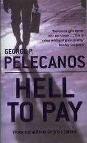 george pelecanos - hell to pay - book cover
