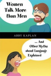 abby kaplan - women talk more than men, and other myths about language explained - cambridge university press book cover