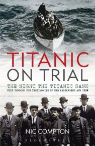 nic-compton-titanic-on-trial-the-night-the-titanic-sank-bloomsbury