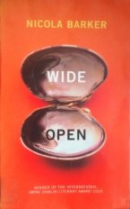 Faber & Faber book cover for Nicola Barker's novel 'Wide Open', which is orange and features a large, opened, empty oyster.