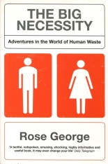 "Portobello UK cover of Rose George's book ""The Big Necessity: Adventures in the World of Human Waste"". The design is minimalist, dominated by male and female icons like those used to indicate public toilets"