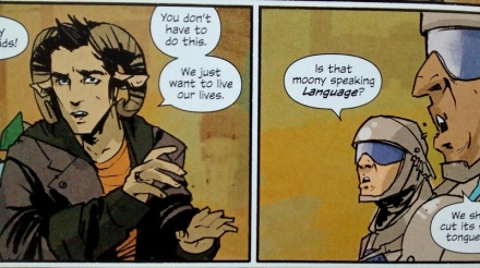"Frames from Saga comic: Marko says, ""You don't have to do this. We just want to live our lives."" A guard says to another, ""Is that moony speaking *Language*?"""