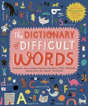 Book cover of The Dictionary of Difficult Words. It is mainly dark blue, with lots of individual letters and small images scattered about, such as a worm, boat, guitar, rainbow, and butterfly. In the middle is a pink rectangle with ragged edges. Inside it is the title, in red and white text, and the author and illustrator's name in black underneath.