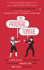 Penguin UK book cover of Lynne Murphy's The Prodigal Tongue. Red cover, with black text and white text. The main title is in speech bubbles from two illustrated men squaring up to box one another. One is dressed as a cowboy, the other in a bowler hat and business suit.
