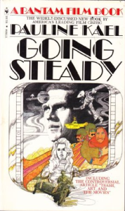 "Book cover of ""Going Steady"". White, with text mostly in black, and ""A Bantam film book"" in red at the top. The bottom three-fifths is taken up by a medley drawing of various films: 2001, Barbarella, Yellow Submarine, The Great Escape."