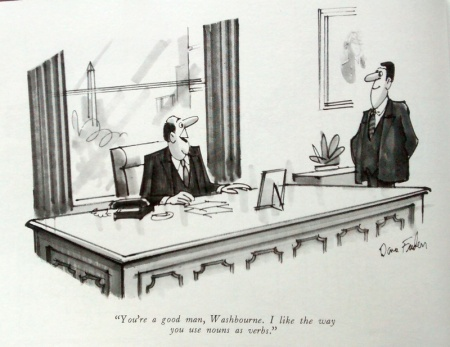 "Two businessmen are in a room. One on the right stands, smiling slightly, facing the one on the left, who is bald and sits behind a large desk in front of a window. The one sitting says, ""You're a good man, Washbourne. I like the way you use nouns as verbs."""