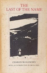 Cover of 'The Last of the Name' published by Blackstaff Press, 1986. The cover is cream-coloured and dominated by a black and white illustration, almost like a woodcut, of an old woman wearing a shawl and standing in a dark hilly landscape. The book title is in all caps and red typeface above the picture. Below the picture is the author's name in black, followed by the text: 'with an introduction by Brian Friel'