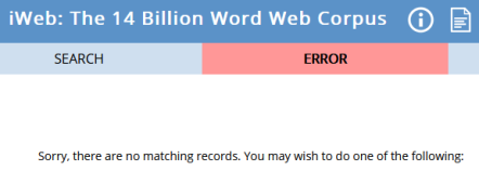 Image from search results on iWeb corpus, 'The 14 Billion Word Web Corpus', stating: 'Sorry, there are no matching records'.